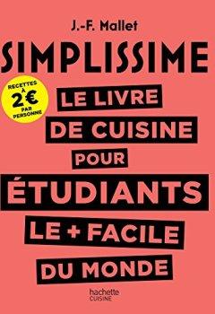 Livres Couvertures de SIMPLISSIME Le livre de cuisine pour les étudiants le + facile du monde