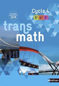 Livres Couvertures de Transmath Cycle 4 - Nouveau programme 2016