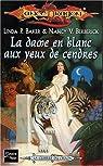Lancedragon - La guerre du chaos, tome 2 : La Dame en blanc aux yeux de cendre