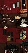 La Vie des saints de la Cité