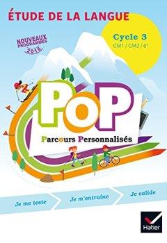 Livres Couvertures de POP Parcours personnalisés - Etude de la langue Cycle 3 Éd. 2017 - Livre élève