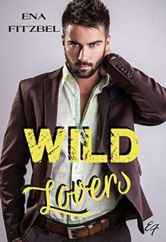 Livres Couvertures de Wild Lovers: Un duel amoureux et torride au cœur d'une réserve indienne