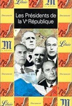 Les Présidents De La Ve République