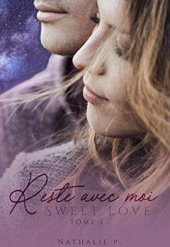 Livres Couvertures de Reste avec moi - Sweet love tome 1