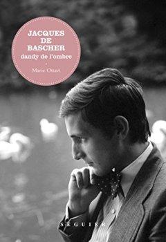 Livres Couvertures de Jacques de Bascher : Dandy de l'ombre