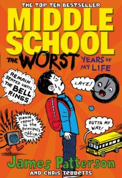 Livres Couvertures de Middle School: The Worst Years of My Life: (Middle School 1)