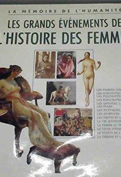 Livres Couvertures de Les grands événements de l'histoire des femmes