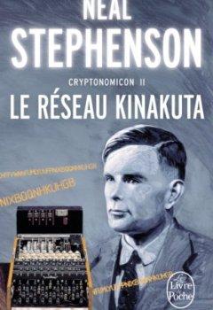 Livres Couvertures de Cryptonomicon, tome 2 : Le Réseau Kinakuta