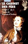 Cabinet des fées, tome1, volume 3