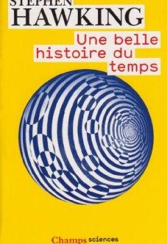 Livres Couvertures de Une belle histoire du temps