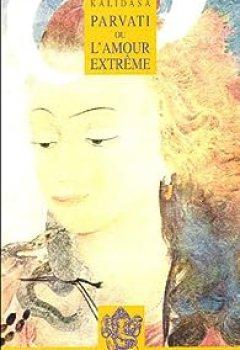 Livres Couvertures de Parvati ou l'amour extrême