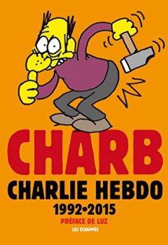 Livres Couvertures de Charb Charlie Hebdo 1992-2015