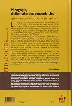 Livres Couvertures de Pédagogie, dictionnaire des concepts clés : Apprentissage, formation, psychologie cognitive