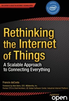 Livres Couvertures de Rethinking the Internet of Things: A Scalable Approach to Connecting Everything