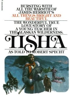 Buchdeckel von Tisha: The Story of a Young Teacher in the Alaska Wilderness.