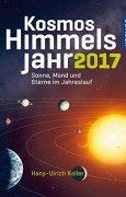 Buchdeckel von Kosmos Himmelsjahr 2017: Sonne, Mond und Sterne im Jahreslauf