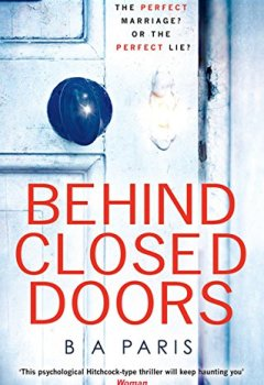 Livres Couvertures de Behind Closed Doors: The gripping psychological thriller everyone is raving about