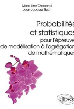 Livres Couvertures de Probabilités et Statistiques pour l'Épreuve de Modélisation à l'Agrégation de Mathématiques