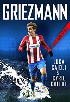 Livres Couvertures de Griezmann: The Making of France's Mini Maestro