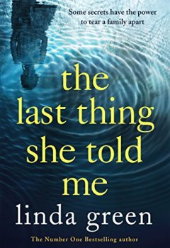Livres Couvertures de The Last Thing She Told Me: From The No 1 Bestselling Author of While My Eyes Were Closed (English Edition)