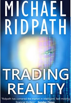Livres Couvertures de Trading Reality: a gripping financial thriller (English Edition)