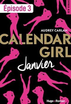 Livres Couvertures de Calendar Girl - Janvier Episode 3