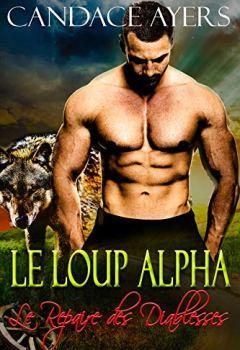 Livres Couvertures de Le Loup Alpha (Le Repaire des Diablesses t. 1)