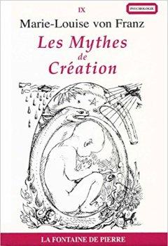 Livres Couvertures de Les Mythes de Création