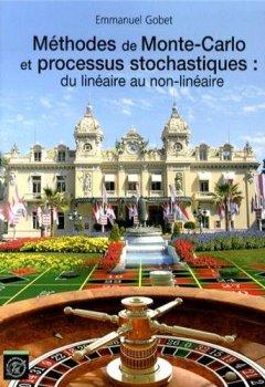 Livres Couvertures de Méthodes de Monte-Carlo et Processus Stochastiques du Linéaire au Non-Linéaire