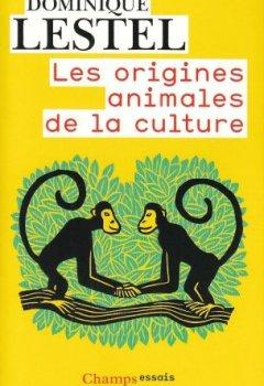 Livres Couvertures de Les origines animales de la culture