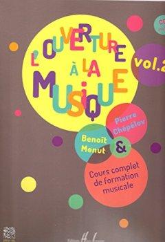 Livres Couvertures de L'ouverture à la musique, volume 2 (1 CD inclus)