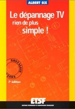 Livres Couvertures de Le Dépannage TV : Rien de plus simple !