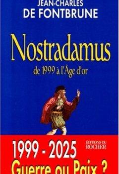 Livres Couvertures de NOSTRADAMUS. De 1999 à l'Age d'or