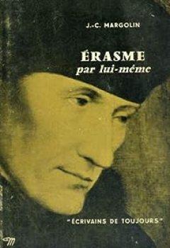 Livres Couvertures de Erasme par lui-même - collection ecrivains de toujours n°70