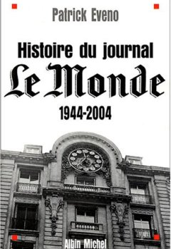 Livres Couvertures de Histoire du journal Le Monde : 1944-2004