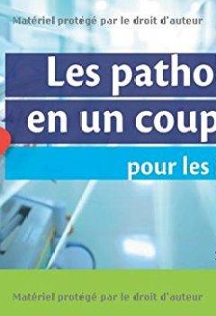Livres Couvertures de Les pathologies en un coup d'oeil pour les infirmiers