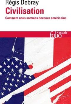 Livres Couvertures de Civilisation: Comment nous sommes devenus américains