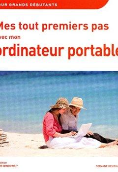 Livres Couvertures de Mes tout premiers pas avec mon ordinateur portable, 5e pour Windows 7