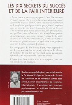 Livres Couvertures de Les dix secrets du succès et de la paix intérieure - Écouter son âme, ouvrir son cœur
