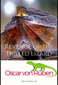 Livres Couvertures de Revenge of the Frilled Lizard (English Edition)