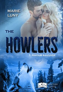 Livres Couvertures de The Howlers, tome 1 : Amour Sauvage