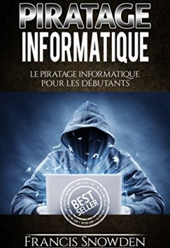 Livres Couvertures de Piratage Informatique: Le Pirate Informatique Pour Les Débutants (Piratage Informatique, Piratage, Ordinateurs, Hacker, Hack)