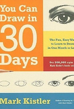 Livres Couvertures de You Can Draw in 30 Days: The Fun, Easy Way to Learn to Draw in One Month or Less