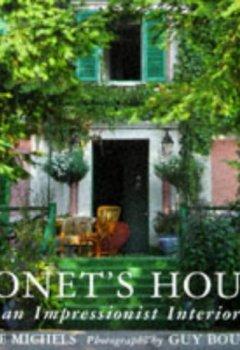 Livres Couvertures de Monet's House: An Impressionist Interior