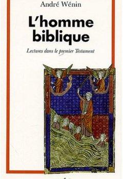 Livres Couvertures de L'homme biblique : Lectures dans le premier Testament