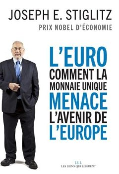 Livres Couvertures de L'Euro : comment la monnaie unique menace l'avenir de l'Europe