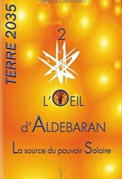 Livres Couvertures de L'oeil d'Aldebaran - La source du pouvoir Solaire - Terre 2035 T2