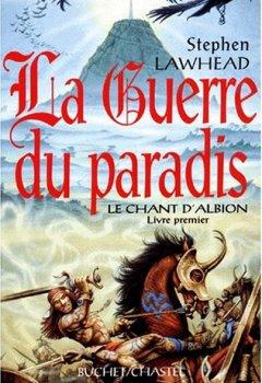 Livres Couvertures de Le Chant d'Albion, Tome 1 : La guerre du paradis