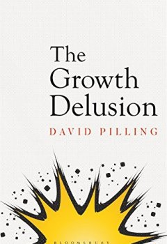 Livres Couvertures de The Growth Delusion: The Wealth and Well-Being of Nations