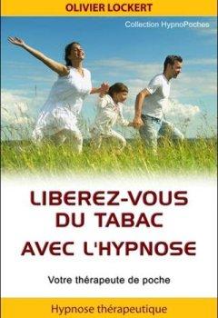 Livres Couvertures de Libérez-vous du tabac avec l'hypnose